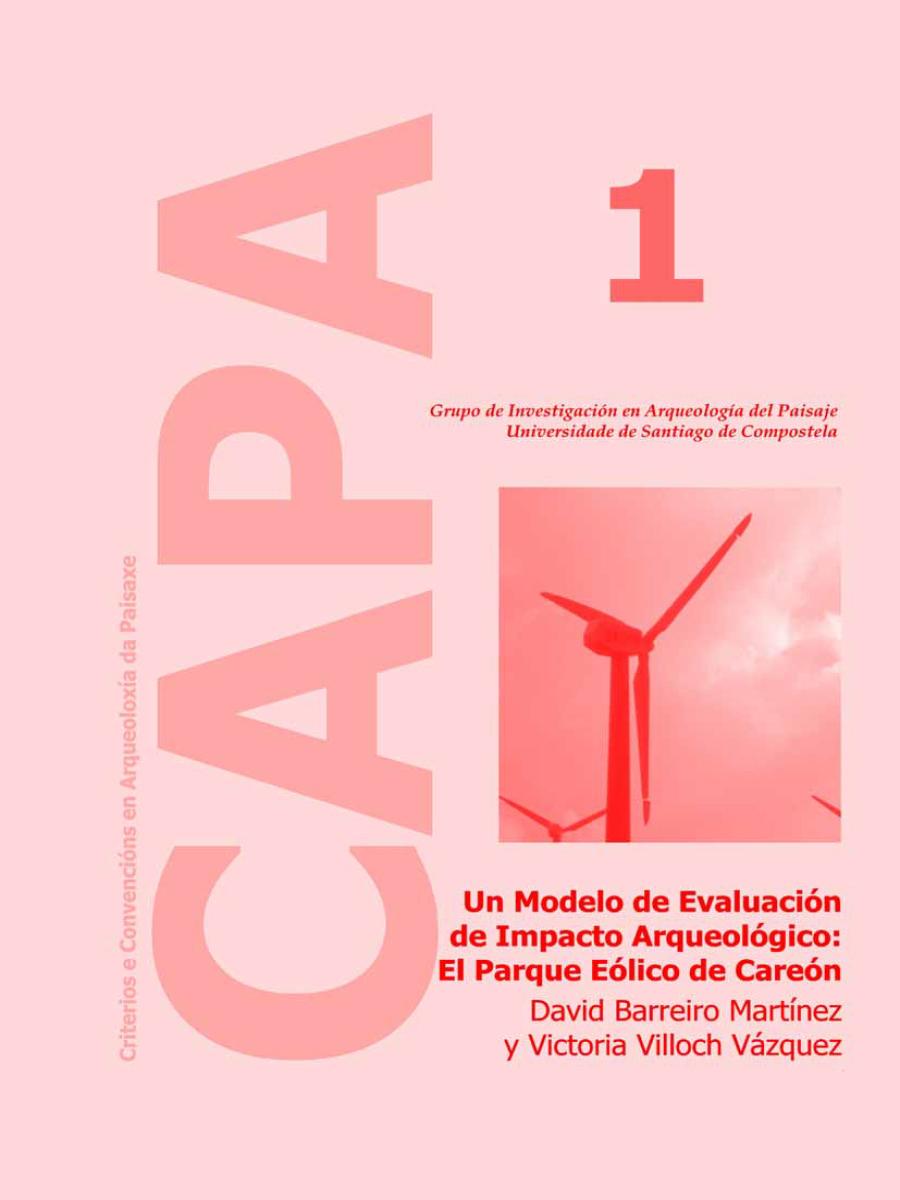 Image of: Un Modelo de Evaluación de Impacto Arqueológico: El Parque Eólico de Careón