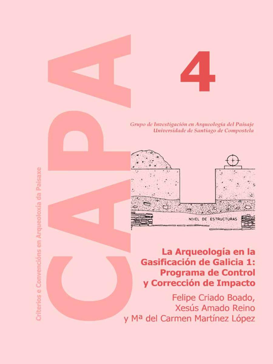 Image of: La Arqueología en la Gasificación de Galicia 1: Programa de Control y Corrección de Impacto Arqueológico