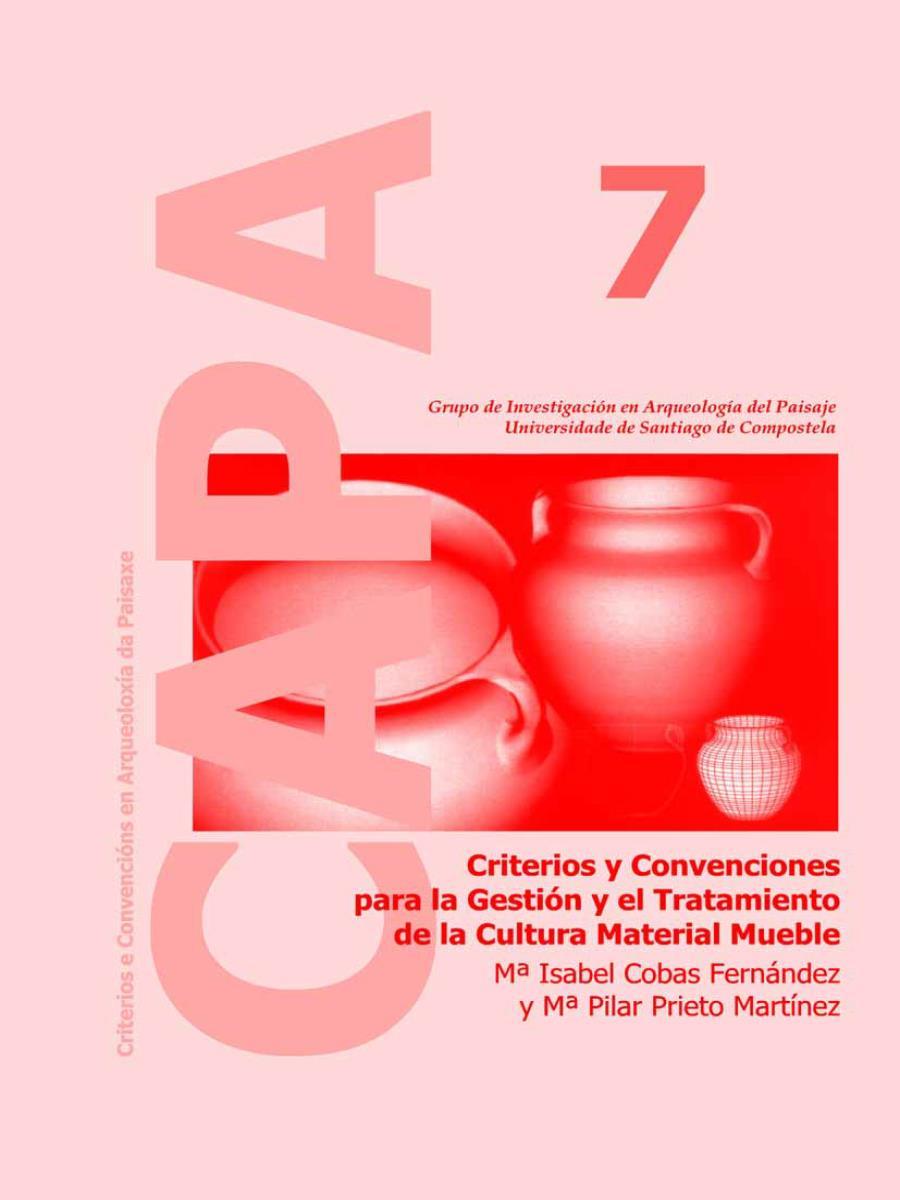 Image of: Criterios y Convenciones para la Gestión y el Tratamiento de la Cultura Material Mueble