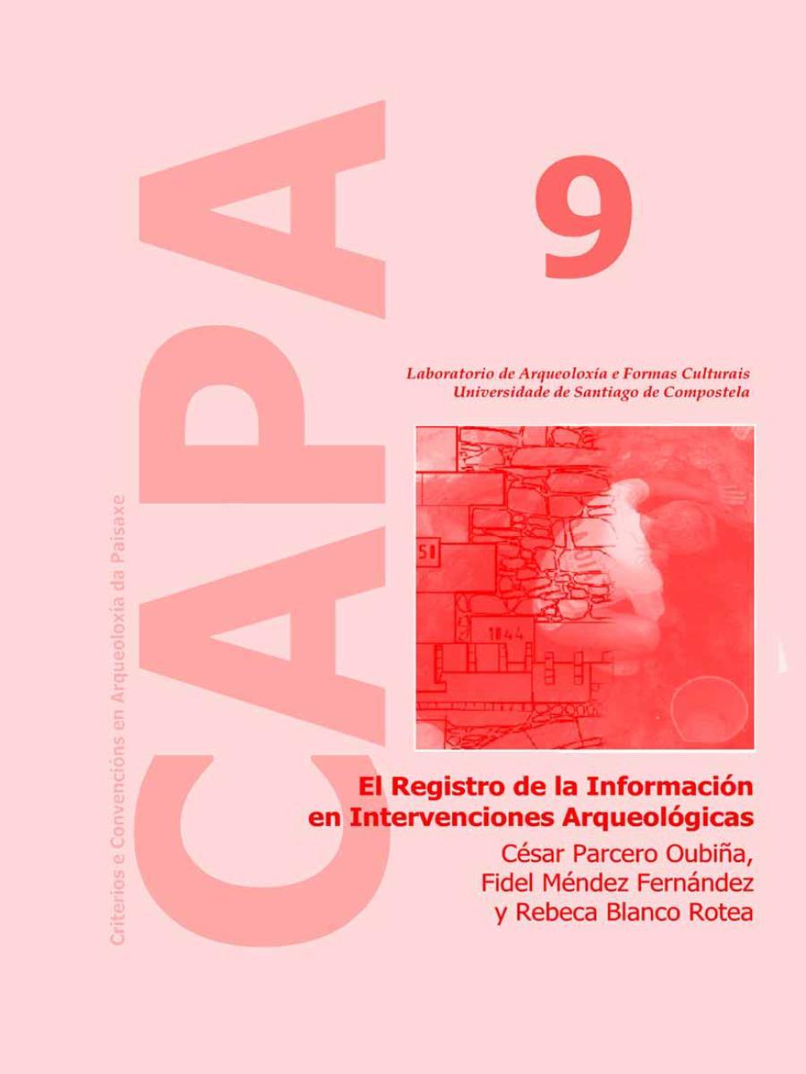 Image of: El Registro de la Información en Intervenciones Arqueológicas