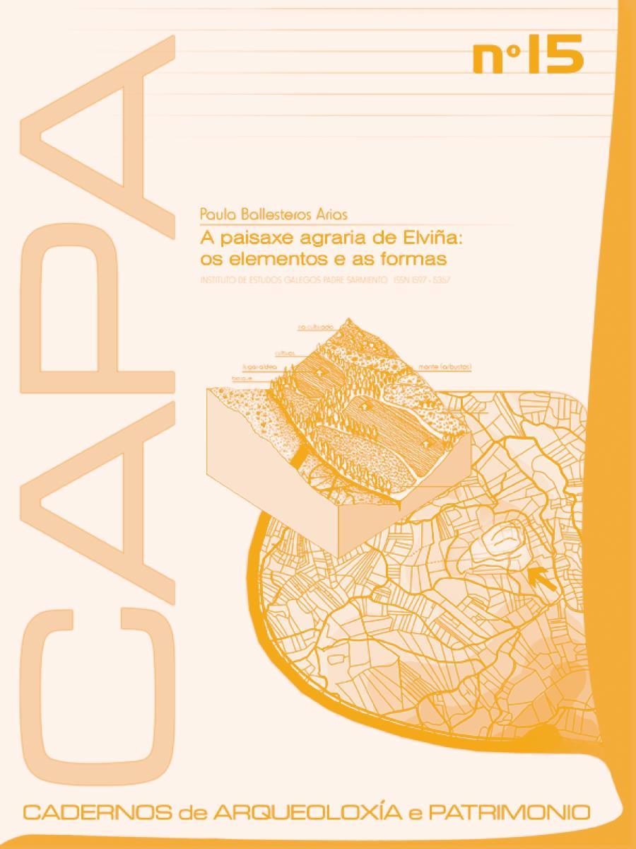 Image of: El Paisaje Agrario de Elviña: Los Elementos y las Formas.
