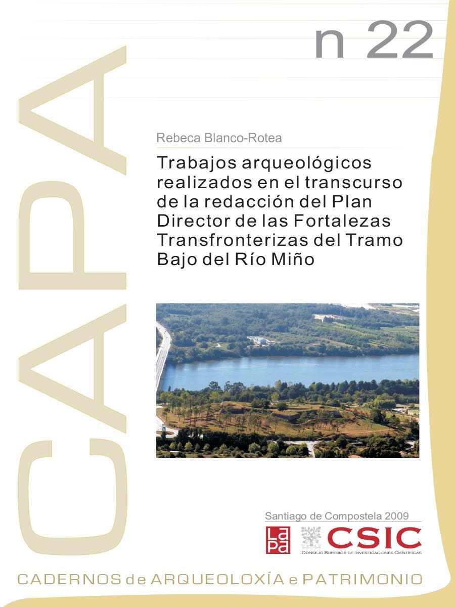 Image of: Trabajos Arqueológicos Realizados en el Transcurso de la Redacción del Plan Director de las Fortalezas Transfronterizas del Tramo Bajo del Río Miño