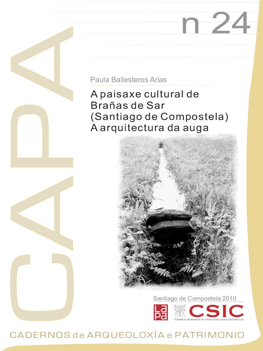 Image of: A Paisaxe Cultural de Brañas do Sar (Santiago de Compostela). A Arquitectura da Auga