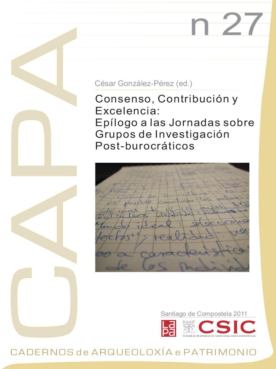 Image of: Consenso, Contribución y Excelencia: Epílogo a las Jornadas sobre Grupos de Investigación Post-burocráticos