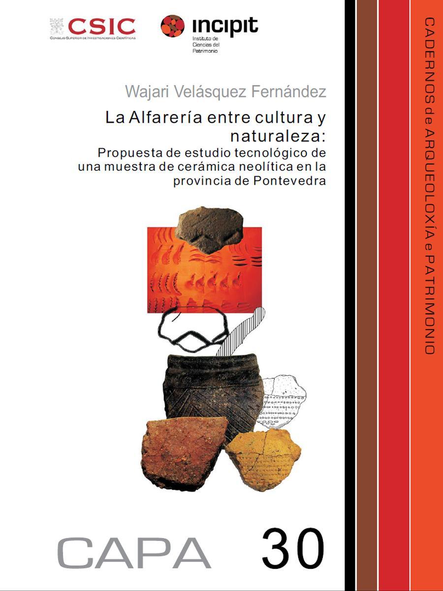Image of: La Alfarería entre cultura y naturaleza: Propuesta de estudio tecnológico de una muestra de cerámica neolítica en la provincia de Pontevedra