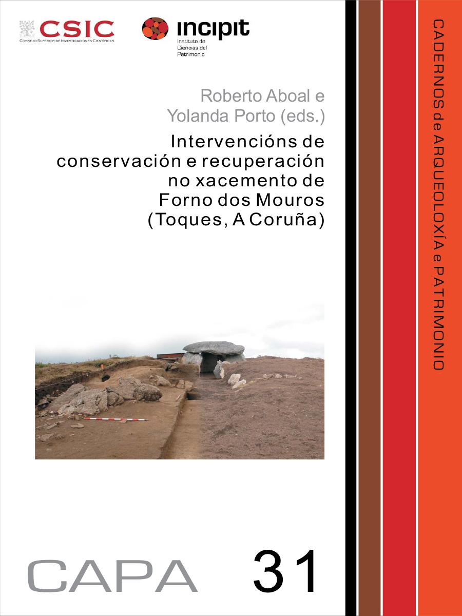 Image of: Intervencións de conservación e recuperación no xacemento de Forno dos Mouros (Toques, A Coruña)