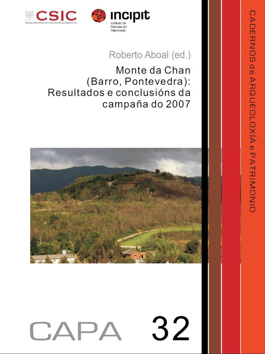Image of: Monte da Chan (Barro, Pontevedra): Resultados e conclusións da campaña do 2007