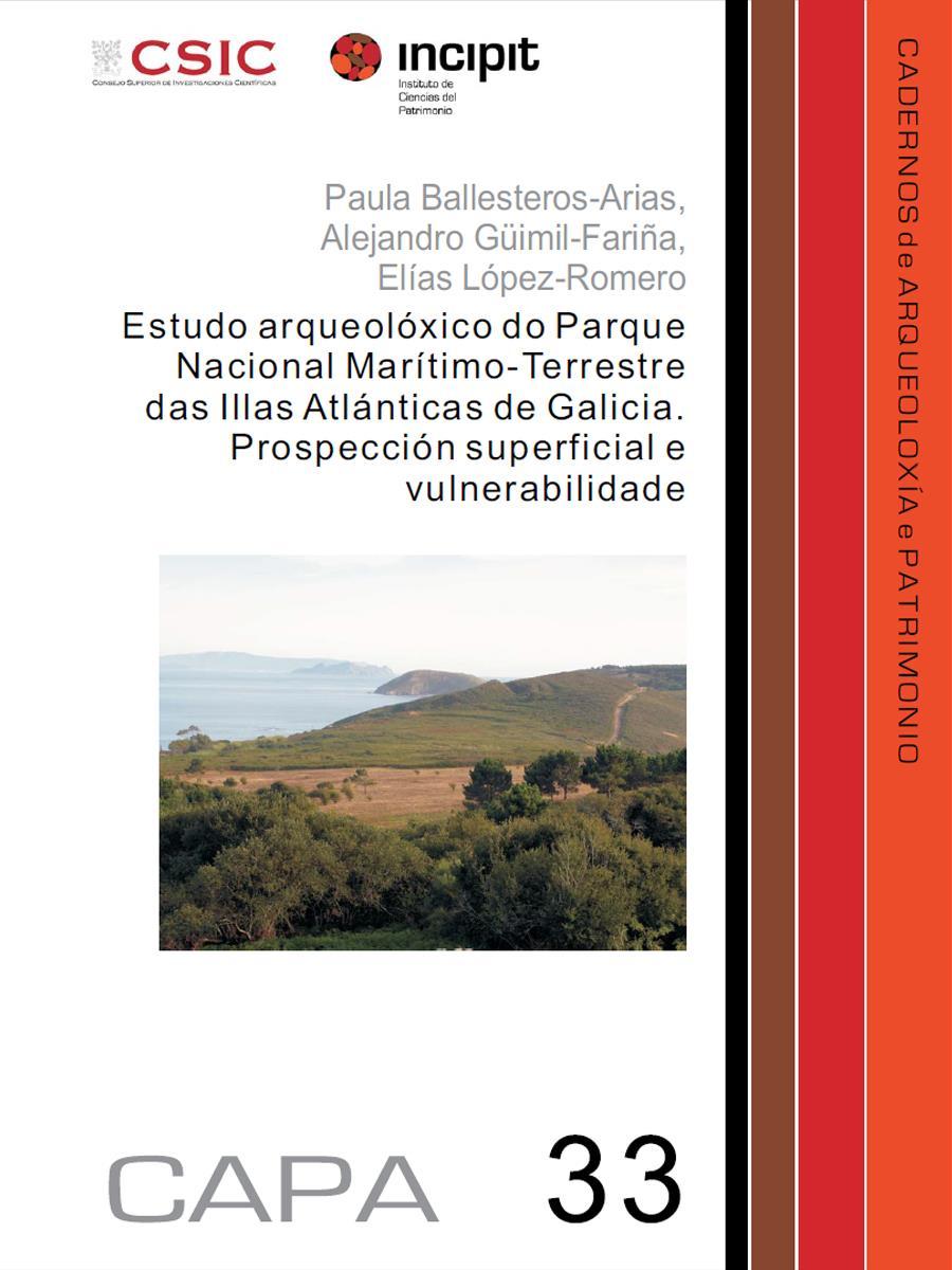 Image of: Estudo  arqueolóxico do Parque Nacional Marítimo-Terrestre das Illas Atánticas de Galicia. Prospección superficial e vulnerabilidade