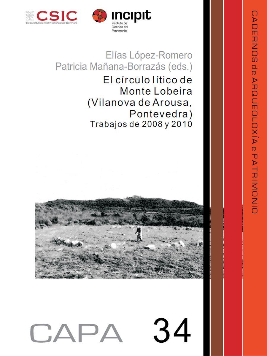 Image of: El círculo lítico de Monte Lobeira (Vilanova de Arousa, Pontevedra). Trabajos de 2008 y 2010