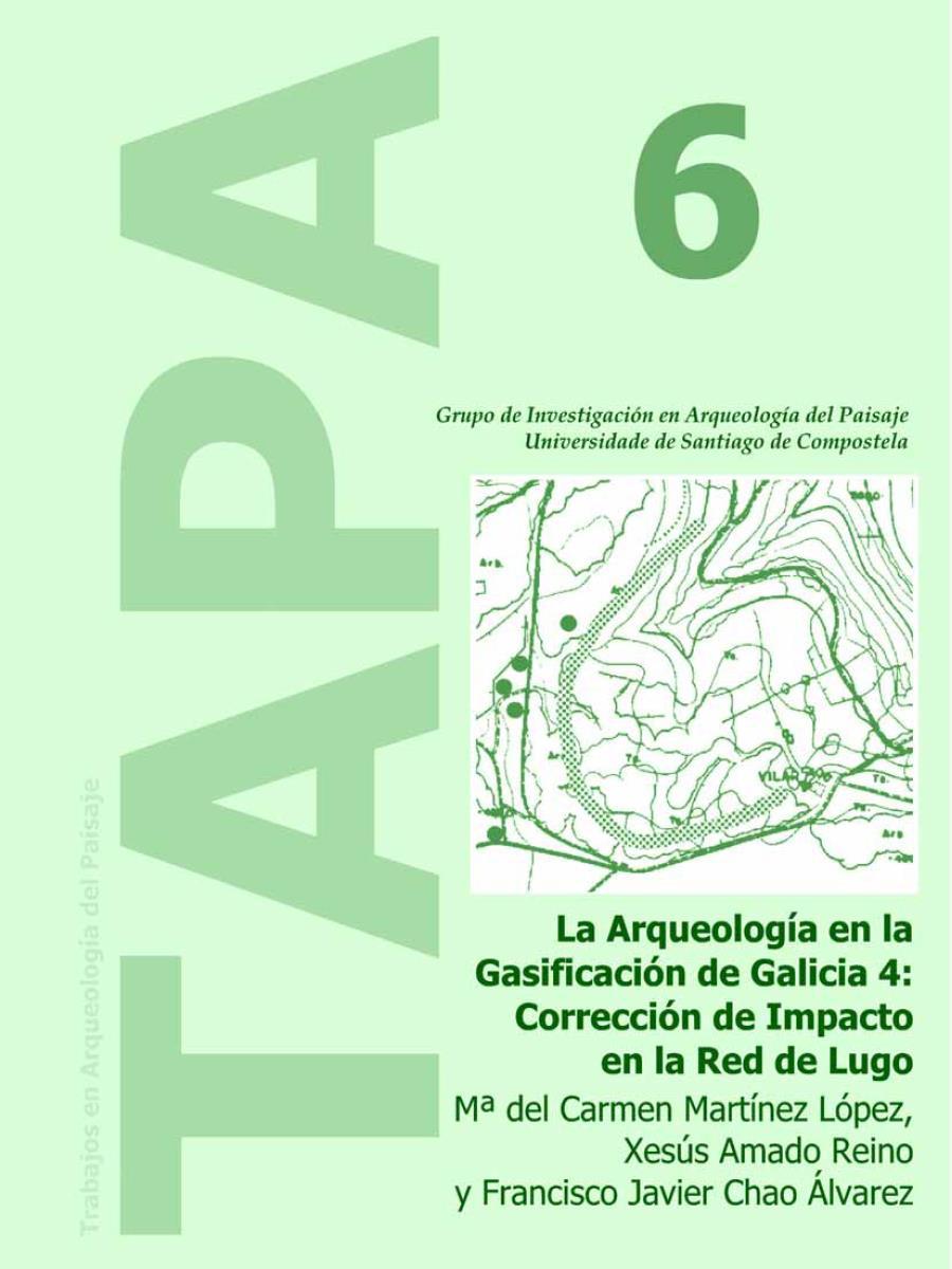 Imagen de: La Arqueología en la Gasificación de Galicia 4: Corrección de Impacto de la Red de Lugo