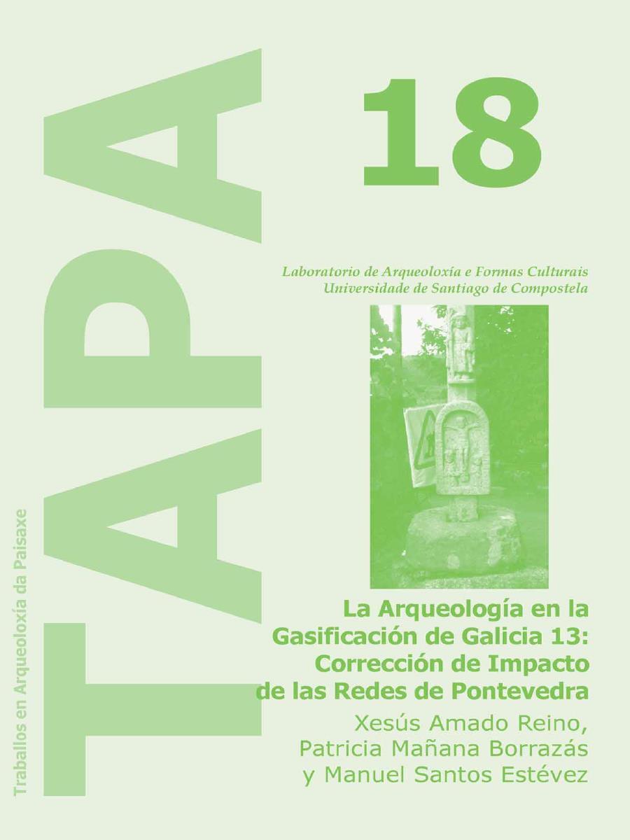Imagen de: La Arqueología en la Gasificación de Galicia 13: Corrección de Impacto de las Redes de Pontevedra