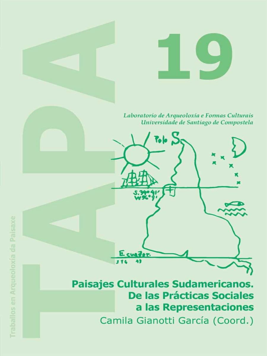 Imagen de: Paisajes Culturales Sudamericanos: De las Prácticas Sociales a las Representaciones