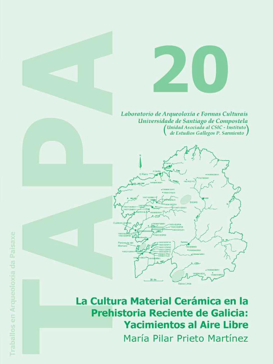 Imagen de: La Cultura Material Cerámica en la Prehistoria Reciente de Galicia: Yacimientos al Aire Libre