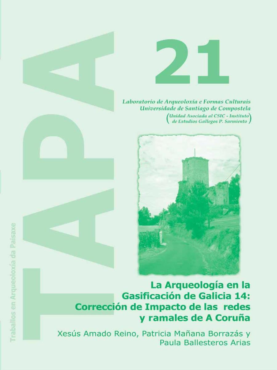 Imagen de: La Arqueología en la Gasificación de Galicia 14: Corrección de Impacto de las Redes y Ramales de A Coruña