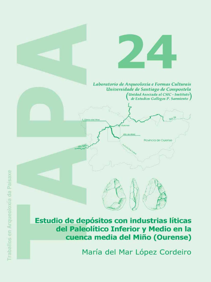 Imagen de: Estudio de Depósitos con Industrias Líticas del Paleolítico Inferior y Medio en la Cuenca Media del Miño (Ourense)