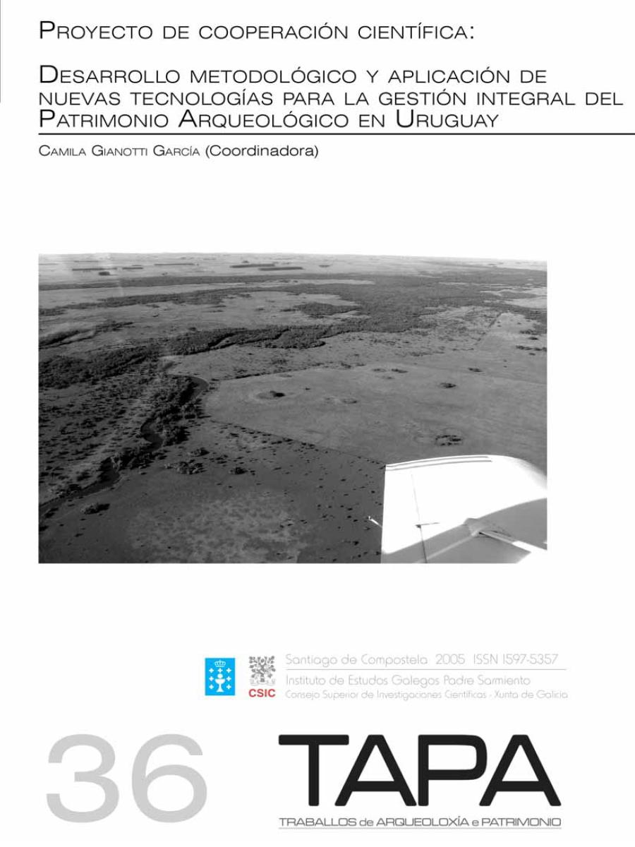 Imagen de: Proyecto de Cooperación Científica. Desarrollo Metodológico y Aplicación de Nuevas Tecnologías para la Gestión Integral del Patrimonio Arqueológico en Uruguay