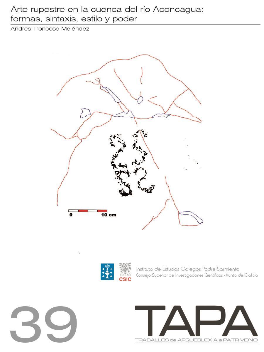 Imagen de: Arte Rupestre en la Cuenca del Río Aconcagua: Formas, Sintaxis, Estilo y Poder